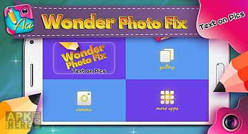Wonder photo fix text on pics