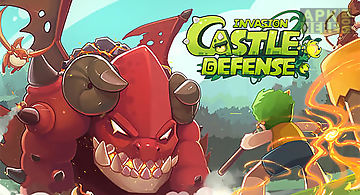 Castle defense: invasion