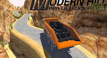 Modern hill driver truck world