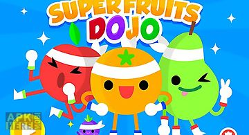 Super fruit dojo