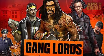 Gang lords