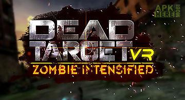 Vr dead target: zombie intensifi..