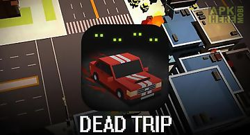 Dead trip
