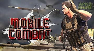 Mobile combat