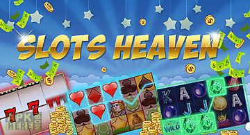 Slots heaven: free slot games!