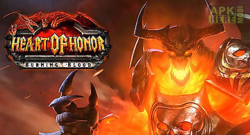 Heart of honor: burning blood