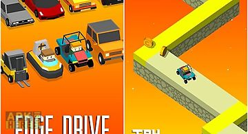 Edge drive