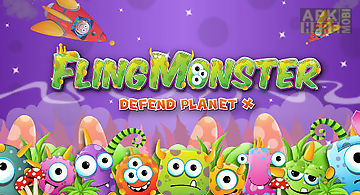 Fling monster: defend planet ?