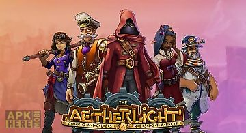 The aetherlight: chronicles of t..