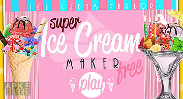 Super ice cream maker free