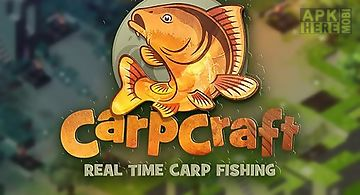 Carpcraft: real time carp fishin..