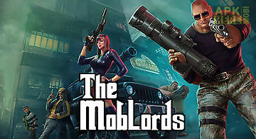 The mob lords: godfather of crim..