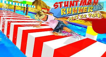 Stuntman runner water park 3d
