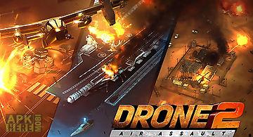 Drone 2: air assault