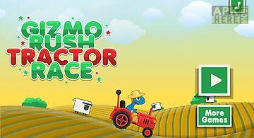Gizmo rush tractor race