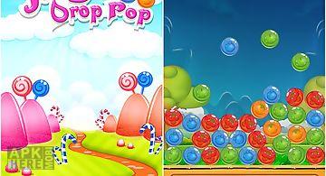 Juicy drop pop: candy kingdom