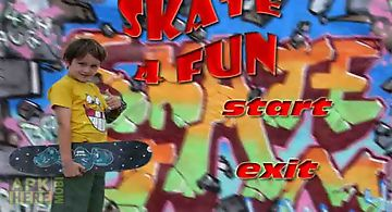 Skate 4 fun