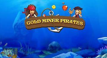 Gold miner: pirates