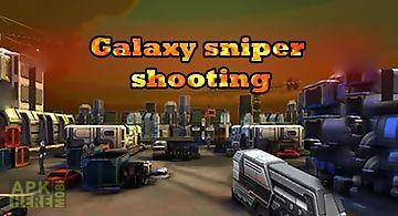 Galaxy sniper shooting