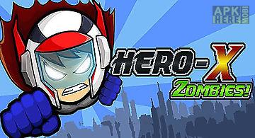 Hero-x: zombies!