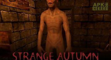 Strange autumn