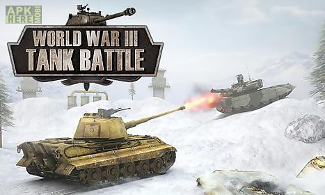 world war 3: tank battle