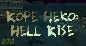 Rope hero: hell rise