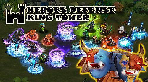 heroes defense: king tower