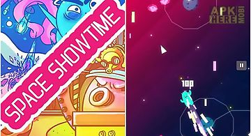Space showtime