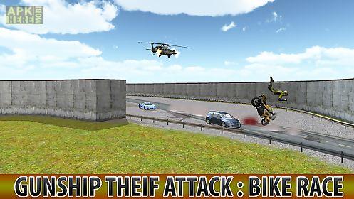 gunship thief attack:bike race