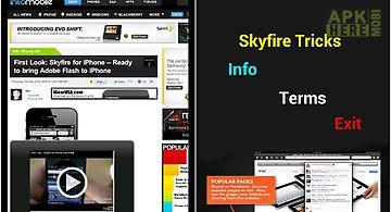 Skyfire tricks