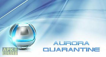 Aurora: quarantine