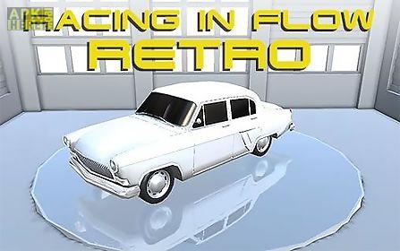 racing in flow: retro