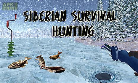 siberian survival: hunting and fishing