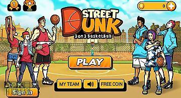 Street dunk 3 on 3 basketball
