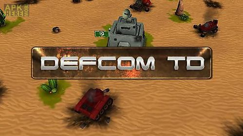 Defcom td for Android free download at Apk Here store