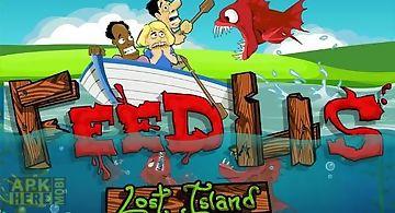 Feed us: lost island