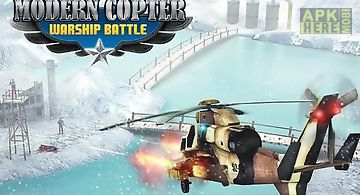 Modern copter warship battle