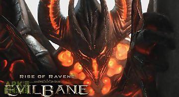 Rise of ravens: evilbane