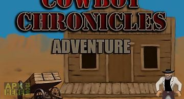 Cowboy chronicles: adventure