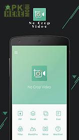 no crop video editor instagram