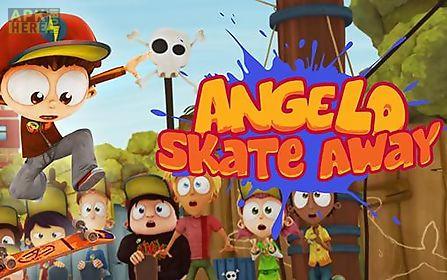 angelo: skate away