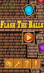 flash the balls