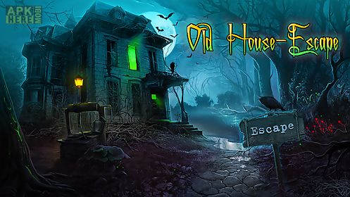 old house - escape