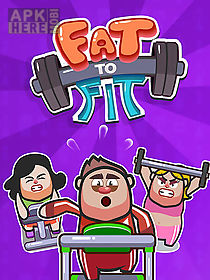 fat to fit: lose weight!