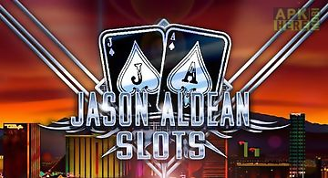 Jason aldean: slot machines