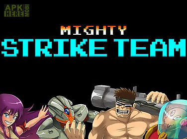 mighty strike team