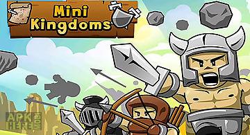 Mini kingdoms