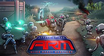 Attack of the a.r.m.: alien robo..