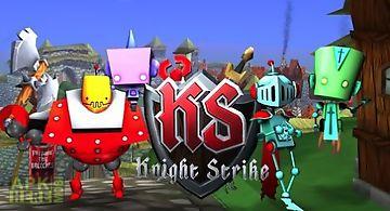 Knight strike
